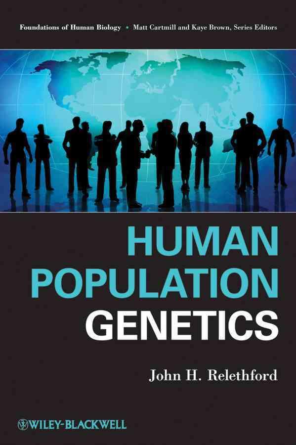 Human Population Genetics By Relethford, John H.