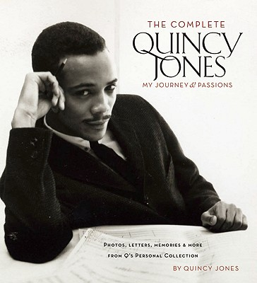 The Complete Quincy Jones By Fong-Torres, Ben